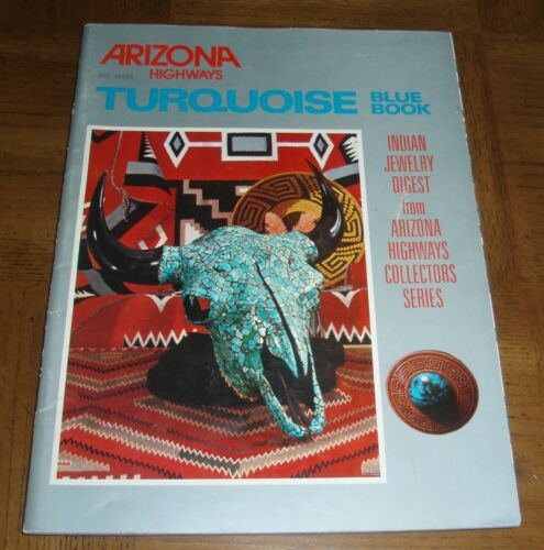 ARIZONA HIGHWAYS TURQUOISE BLUE BOOK - INDIAN JEWELRY DIGEST- SOFT-COVER BOOK