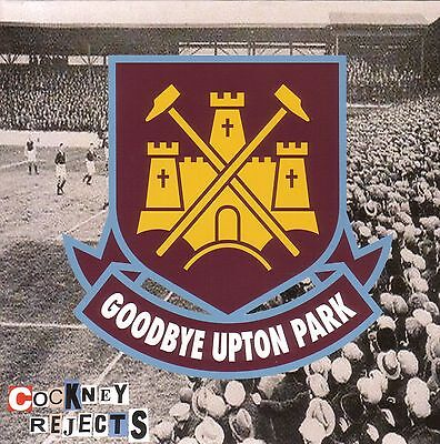 "Cockney Rejects - Goodbye Upton Park - 7"" - Punk Vinyl - West Ham"