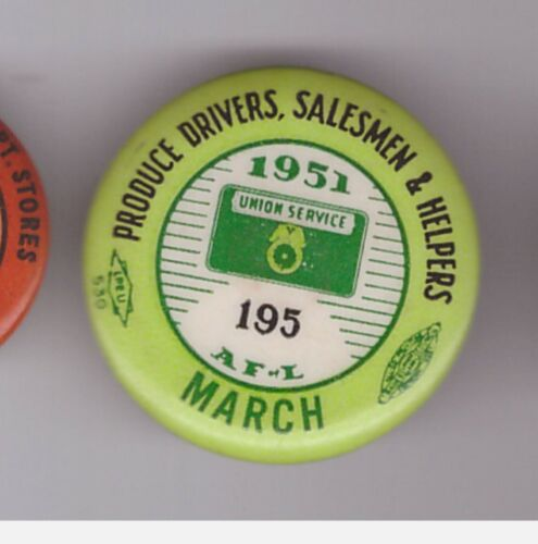 """teamsters 195 1951 produce drvrs 1 1/4"""" pin (195is ?where?)"""