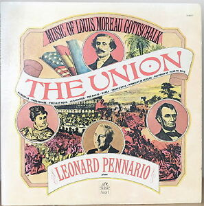 LOUIS MOREAU GOTTSCHALK: The Union-M1974LP LEONARD PENNARIO, Piano