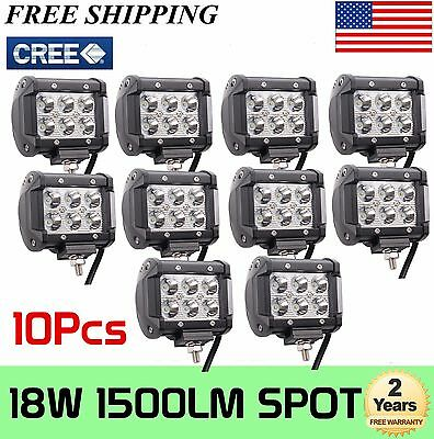 10x 4INCH 18W CREE LED WORK LIGHT BAR SPOT BEAM DRIVING JEEP TRUCK SUV ATV UTE