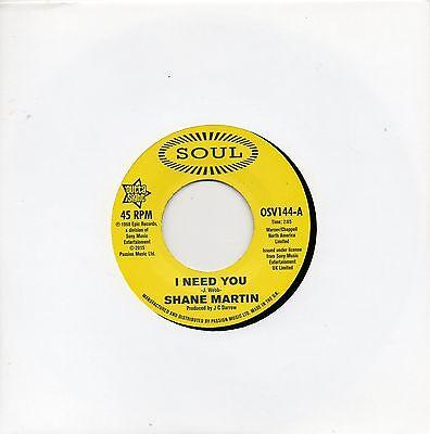 SHANE MARTIN  - I NEED YOU /  TAJ MAHAL - A LOT OF LOVE   UK SOUL/OUTTASIGHT
