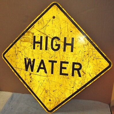 Vtg HSI HIGH WATER Warning Aluminum City/Town Street/Road Sign 24 x 24 S499