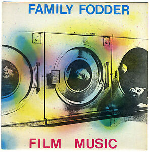 FAMILY-FODDER-Film-Music-Room-7-new-unplayed-1981