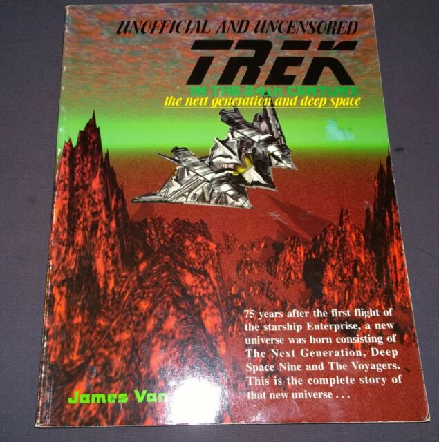Trek in the 24th Century The Next Generation and Deep Space by James van...