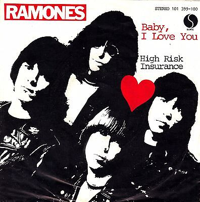 """7"""" Ramones – Baby, I Love You / High Risk Insurance / Sire // Germany 1980"""