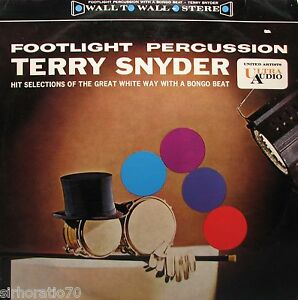 TERRY-SNYDER-Footlight-Percussion-LP-1960s-Bongo-Beat