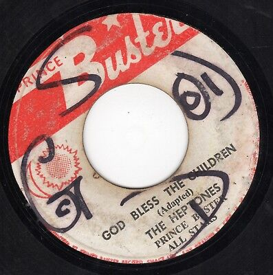 """"""" GOD BLESS THE CHILDREN. """" the heptones. PRINCE BUSTER 7in 1972."""
