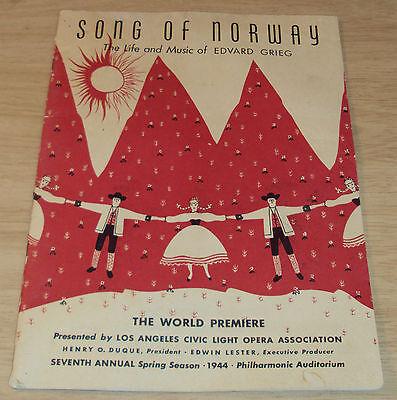 "1944 SOUVENIR Program~""SONG of NORWAY""~Life of EDVARD GRIEG~Los Angeles PREMIER~"