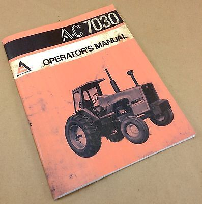 ALLIS CHALMERS AC 7030 TRACTOR OPERATORS OWNERS MANUAL DIESEL OPERATION SERVICE for sale  Shipping to India