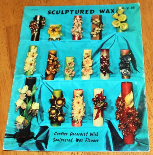 Craft Course Publishers: SCULPTURED WAX - Booklet #H-174 by Beverly Ferguson