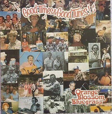 (Orange Blossom Bluegrass – Good Times And Good Tunes! 1981 Bluegrass Vinyl LP )