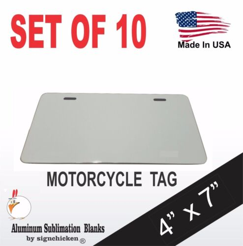"10 Pieces ALUMINUM LICENSE PLATE SUBLIMATION BLANKS 4""x 7"" MOTORCYCLE TAG"