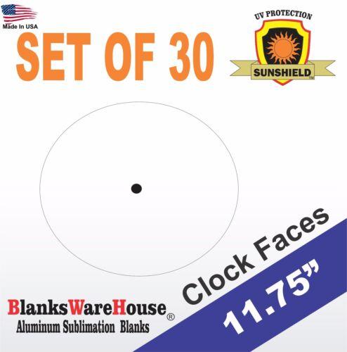 "CIRCLE / ROUND CLOCK FACES SUBLIMATION BLANKS 11.75""  .025 GAUGE set of 30"