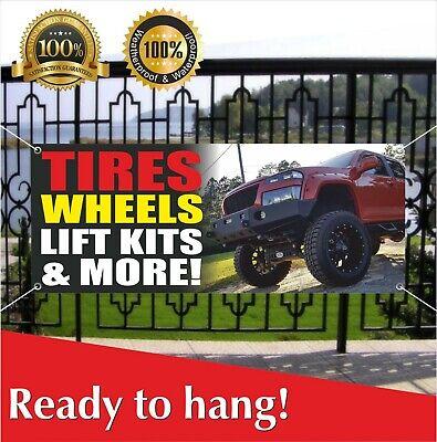 Tires Wheels Lift Kits More Banner Vinyl Mesh Banner Sign Displays Open Auto