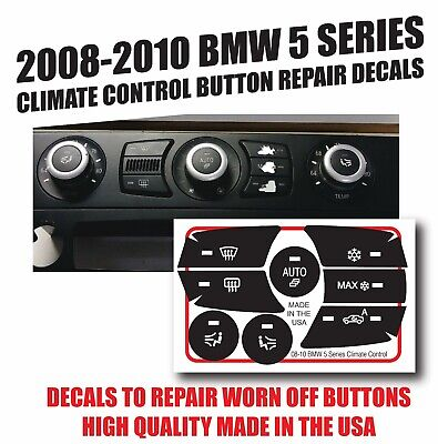 2008-2010 BMW 535I,528I,550I Climate Control Button Repair Decals Stickers