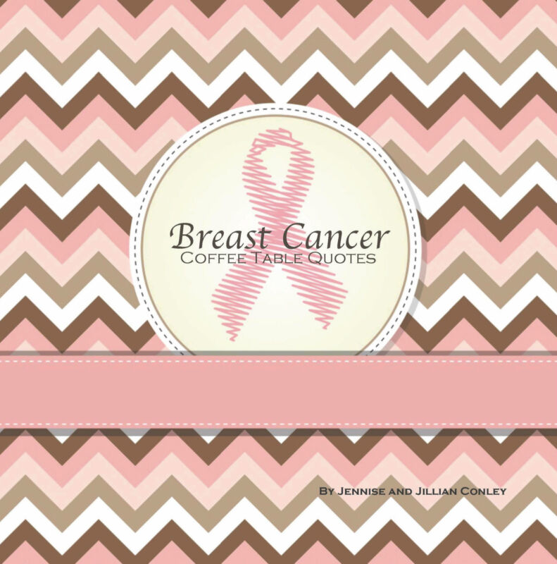 Breast Cancer Coffee Table Quotes [Paperback] Cause, Awarenes, Gift, Card, Decor