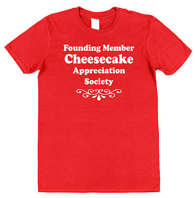 CHEESECAKE APPRECIATION SOCIETY T-SHIRT funny food lover strawberry new york