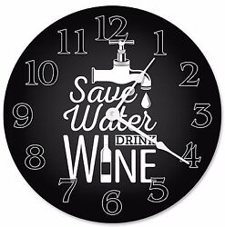 SAVE WATER DRINK Wine Clock - Large 10.5 Wall Clock - 2266