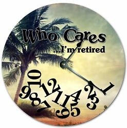 10.5 WHO CARES I'M RETIRED TROPICAL BEACH CLOCK - Large 10.5 Wall Clock 7259