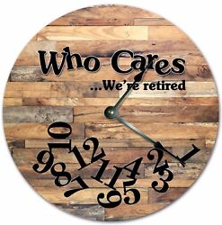 10.5 WHO CARES WERE RETIRED CABIN WOOD FLOORS Large 10.5 Wall Clock - 4736