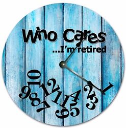 10.5 WHO CARES I'M RETIRED BLUE WOOD BOARDS CLOCK - Large 10.5 Wall Clock 7237
