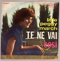 Little Peggy March Disco 45 Giri Te Ne Vai B/w Cosi' - Rca Victor 45n 1379 -  - ebay.it