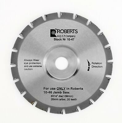 Roberts 10-47-6 20-tooth Carbide Tip Saw Blade For 10-55 Jamb Saw 6-316-inch