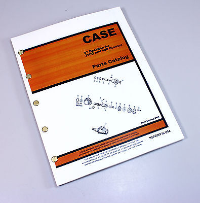 J I Case Series Model 33 Backhoe Parts Manual Catalog Ck For 310g 450 Crawlers