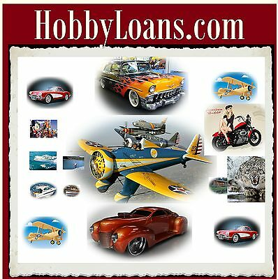 Hobby Loans  Com Fishing Hunting Boating Classic Cars Airplanes Motorcycle Cash