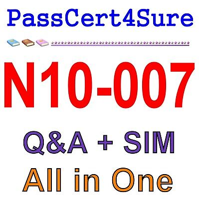 CompTIA Network+ N10-007 Exam Q&A PDF+SIM