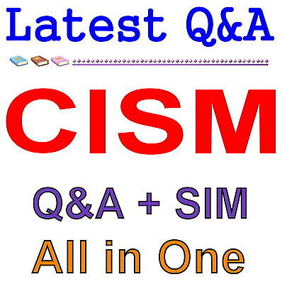 ISACA Certified Information Security Manager CISM Exam Q&A+SIM