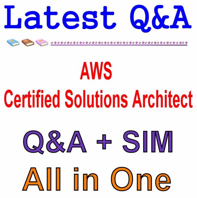 AWS Certified Solutions Architect - Associate SAA-C01 Exam Q&A+SIM