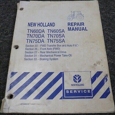New Holland Tn75sa Tractor Brakes Pto Transmission Shop Service Repair Manual