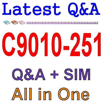 IBM Best Exam Practice Material for C9010-251  Exam Q&A+SIM