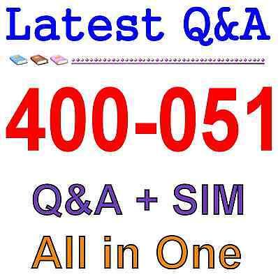 Cisco Best Practice Material For 400-051 Exam Q&A PDF+SIM