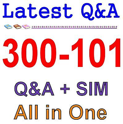 Cisco Best Practice Material For 300-101 Exam Q&A PDF+SIM