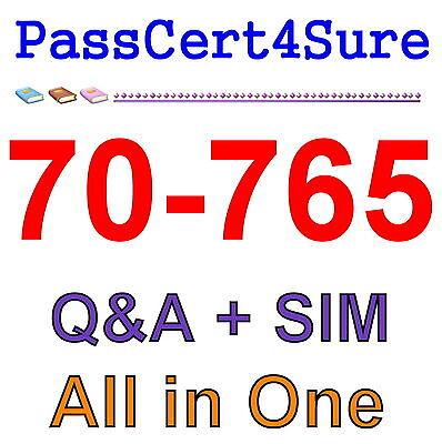 Best Practice Material For 70-765 Exam Q&A PDF+SIM