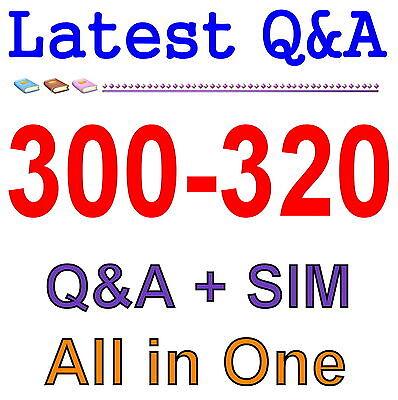 Cisco Best Practice Material For 300-320 Exam Q&A PDF+SIM