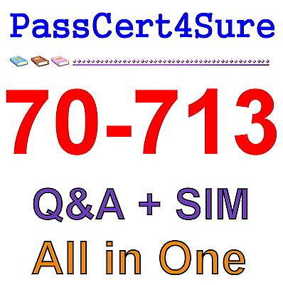 Best Exam Practice Material For 70-713 Exam Q&A+SIM