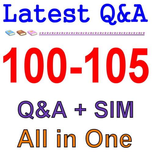 Cisco Best Practice Material For 100-105 Exam Q&A PDF+SIM