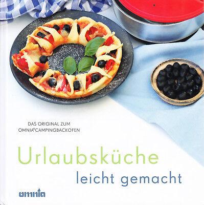 OMNIA - Das original Kochbuch für den Omnia Campingbackofen