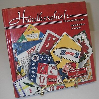 Handkerchiefs Collector's Guide Identification & Values H Guarnaccia Guggenheim