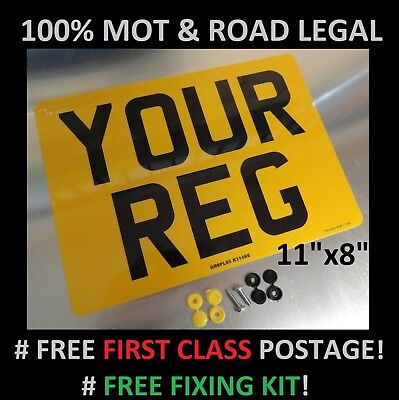 "11"" x 8"" REAR CAR NUMBER PLATE  100% MOT & ROAD LEGAL"