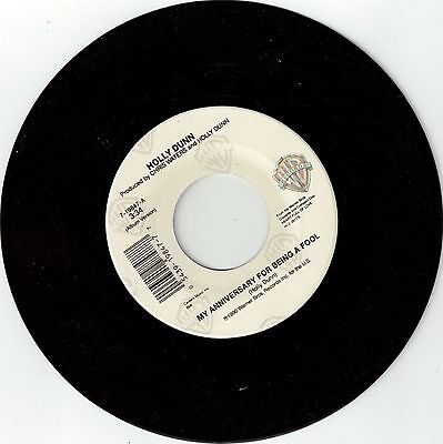 Dunn  Holly   My Anniversary For Being A Fool  Warner Bros  7 19847   Stock Copy