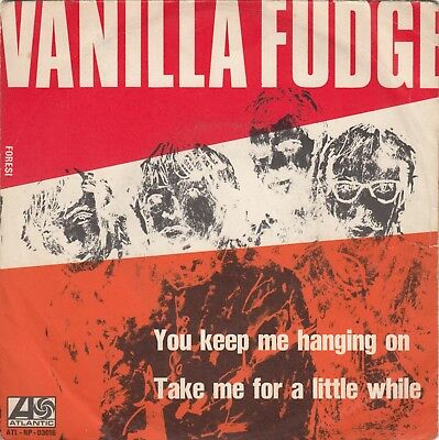 """VANILLA FUDGE YOU KEEP ME HANGING ON RARE PSYCHEDELIC 1967 RECORD ITALY 7"""" PS"""