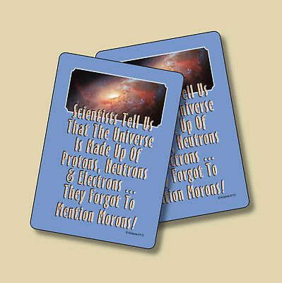 """""""Scientists Tell Us That The Universe"""" - 2 Humorous Verse Cards - sku# 4113"""
