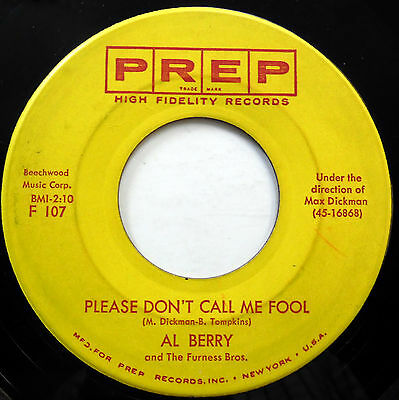 AL BERRY 45 Please Don't Call Me Fool / King Of Blues PREP label DOO WOP e3393