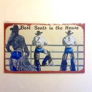 Best Seats in the House Western Rodeo Tin Sign