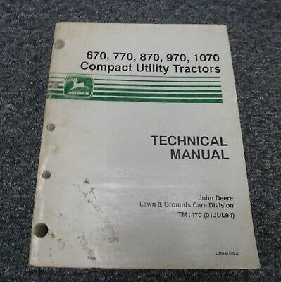 John Deere 970 1070 Compact Utility Tractor Shop Service Repair Manual Tm1470